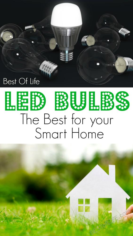 "Considering becoming a ""smart home"" owner? Starting small with your smart home is a good idea, so find the best LED Bulbs that you can with our tips. Why LED Bulbs are Better 