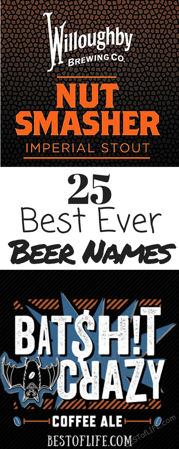 Beer names are an aspect that brewers can use to draw attention to their beer. There have been many instances where I have ordered a beer just for the name. Best Beers with Cool Names | Beer Drinking Tips | Craft Beers | IPAs #beer #craftbeer #brewing via @thebestoflife