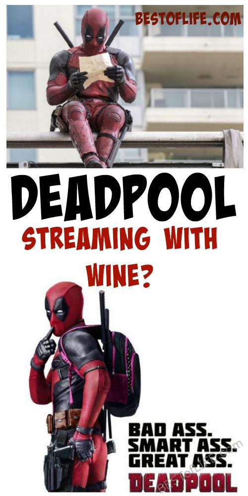 Basically, if you have a sense of humor and like a retreat at the end of the day, you should open a bottle of wine and stream Deadpool. Deadpool | Best Movies | Wine Drinking Tips #movies #streaming #wine #deadpool via @thebestoflife