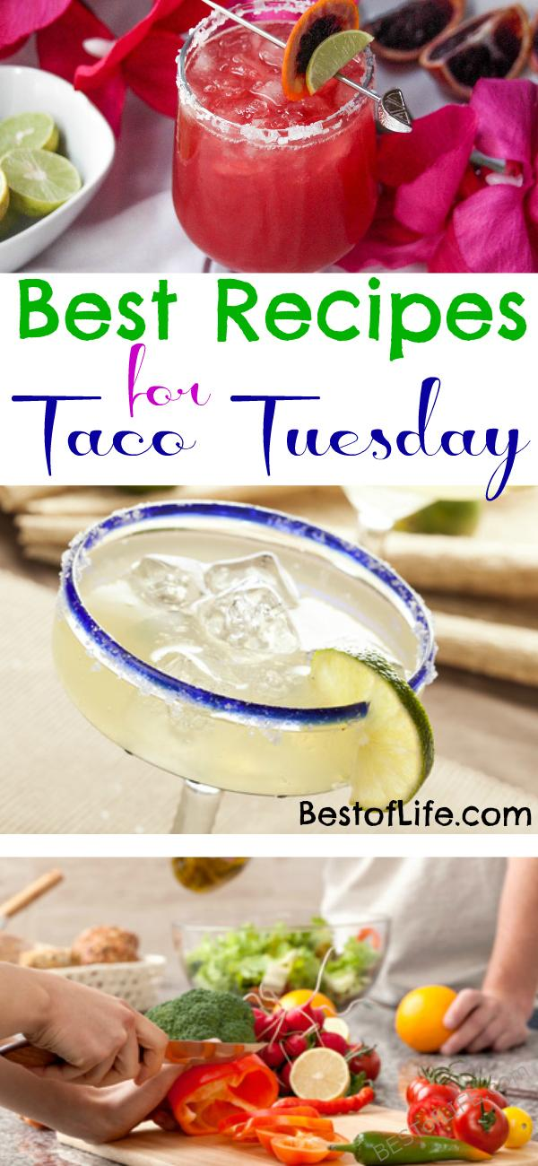 Mondays are rough. Tuesdays are better. Celebrate that every week with the best Taco Tuesday recipes. Easy Taco Recipes | Easy Margarita Recipes | Dinner Recipes | Cocktail Recipes #tacotuesday #recipes #margaritas via @thebestoflife
