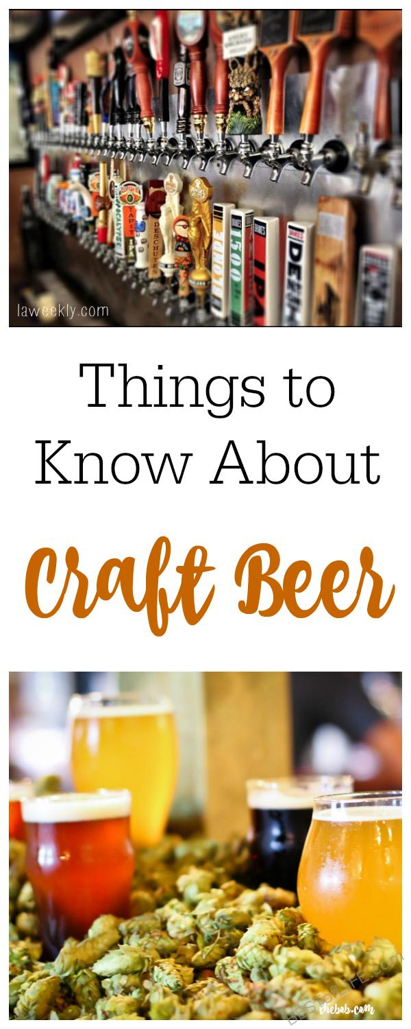 These are the best things to know about the craft beer industry. There's something for everyone from beginners to tried and true craft beer pros!
