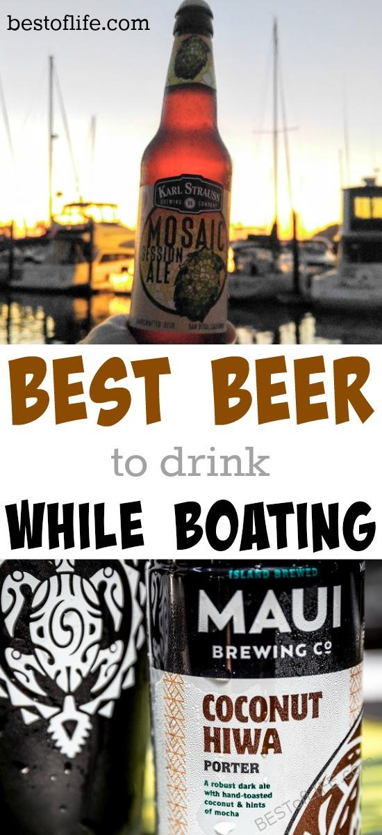 Pick one of these refreshing beers when looking for the best beer to drink on your boat and you will have a superb day on the water. Best Beers | Boating Tips | Happy Hour | Beer Drinking Tips | Sailing Beer #beer #boating #travel via @thebestoflife