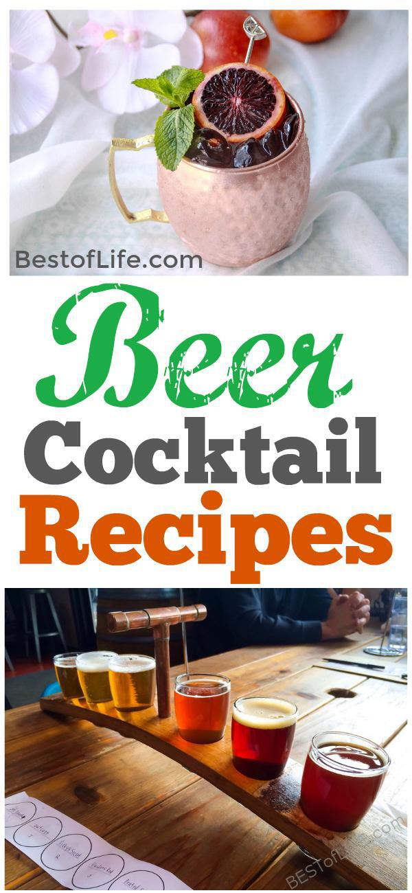 Beer is a drink I always welcome, but you can also use it as an ingredient in some of the best beer cocktail recipes as well. #beer #cocktails #recipes | Best Beer Cocktail Recipes | Easy Beer Cocktail Recipes | How to Make Beer Cocktail Recipes via @thebestoflife