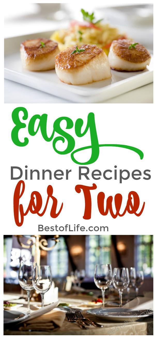 Easy dinner recipes for two the best of life best food for Easy to cook dinner recipes for two