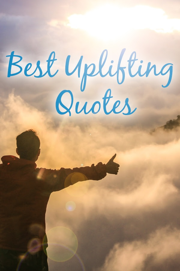 Sometimes a few simple words can totally change the way we look at the world. I don't know about you but I love finding and sharing uplifting quotes! #quotes #inspiring #motivation | Best Inspirational Quotes | Best Motivational Quotes | Best Uplifting Quotes