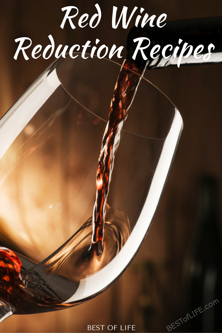 """Using a red wine reduction in your recipe is super easy and gets great results. Not to mention, people will be impressed with your """"skills."""""""