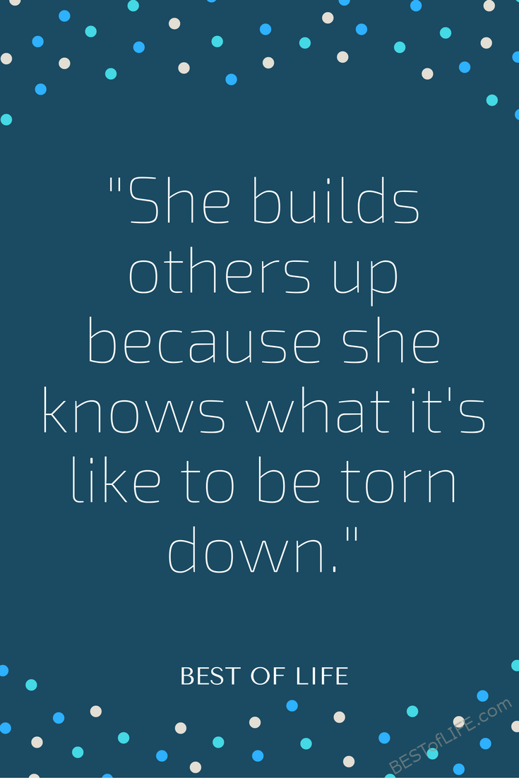 Best Uplifting Quotes For Women And Men The Best Of Life