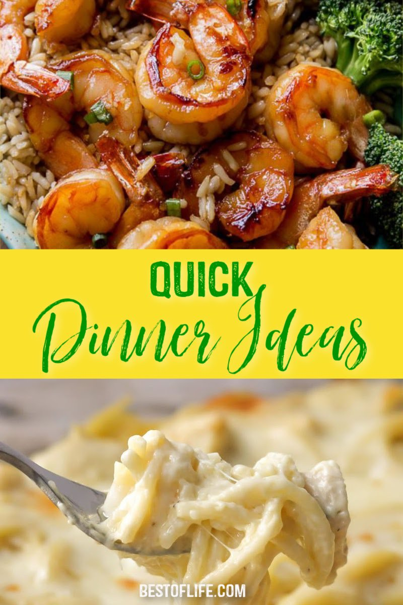 Saving time on cooking usually means sacrificing taste and flavor, but there are some of the best quick dinner recipes that will give you time and flavor. Healthy Quick Dinner Ideas | Quick Dinners for Families | Fast Family Dinner Ideas | Dinner Ideas for Two | Dinner Ideas Easy | Recipes for Busy People | Dinner Recipes for On the Go | Weeknight Dinner Ideas #dinner #recipes via @thebestoflife