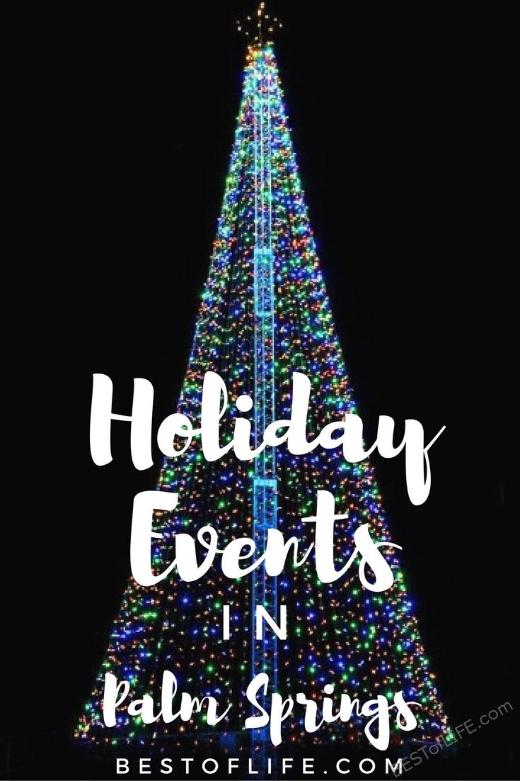 Palm Springs holiday events give my entire family something new to experience during a simple day trip from Orange County to the desert.