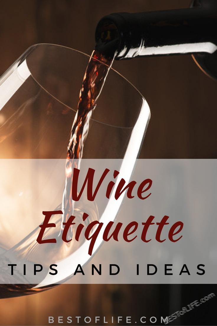 Use these wine etiquette tips to help you enjoy your glass of wine and feel comfortable drinking wine at parties and social events. Wine Etiquette Tips | What is Wine Etiquette | Wine Drinking Tips | Wine Tips | How to Drink Wine