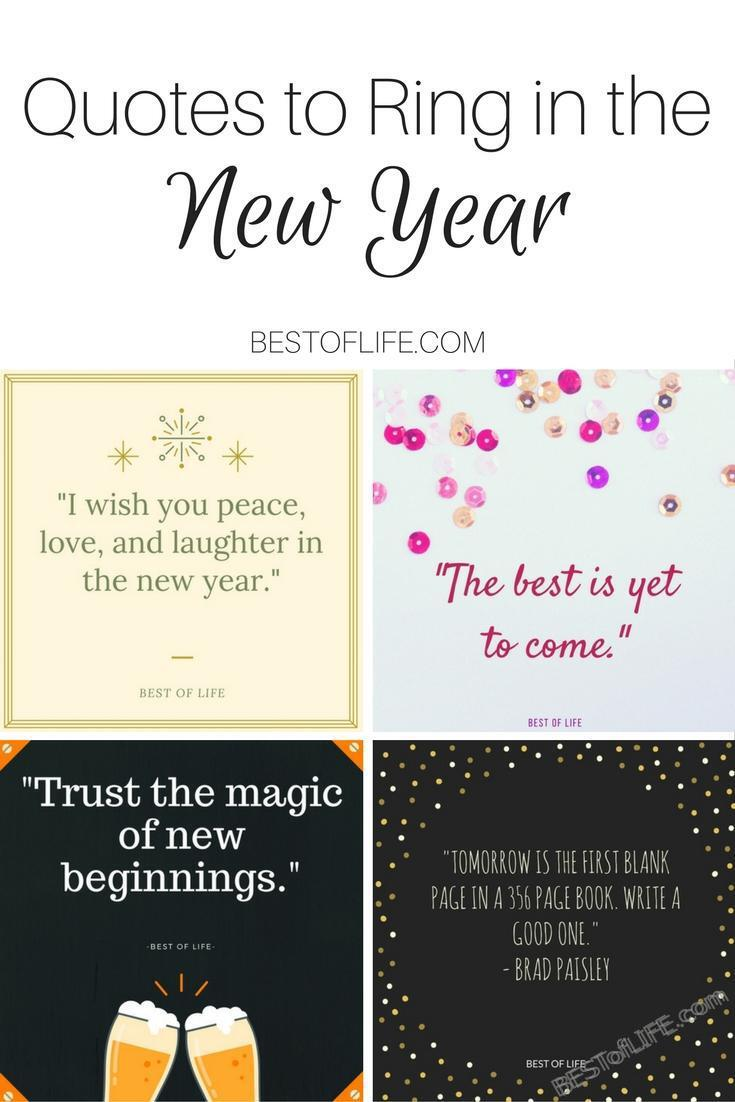 we are all getting ready to ring in the new year these quotes will help