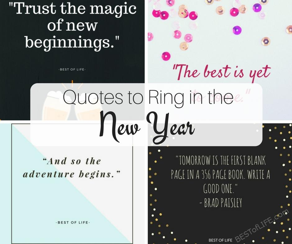 best quotes to ring in the new year the best of life