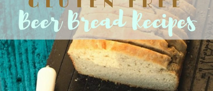 Gluten free beer bread recipes help me enjoy one of my favorite types of quick bread without worrying about my gluten allergy.