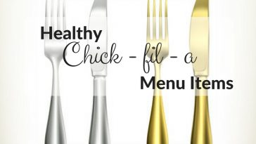 Eating out at fast food restaurants doesn't have to be bad for you, check out these Healthy Chick fil a Menu Items for inspiration!