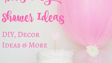 If you know you're having a girl you'll need some baby shower ideas for girls to throw a memorable shower and we've got your back.