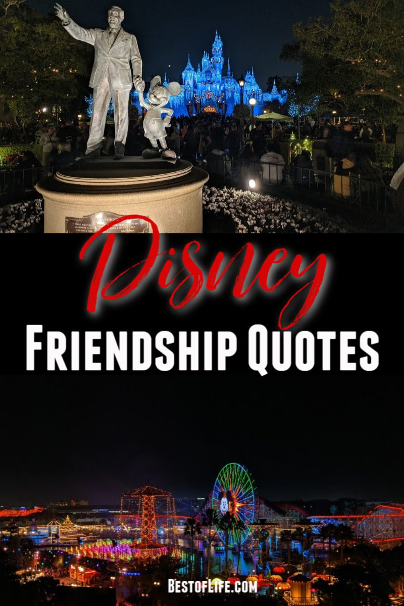 It's easy to find Disney quotes about friendship in everything they do. From books to movies, songs to theme park rides, the inspiration is everywhere. Disney Quotes | Best Disney Quotes | Friendship Quotes | Quotes About Friendship | Best Friendship Quotes | Motivational Quotes #disney #friendship #disneyland #disneyworld #quotes via @thebestoflife
