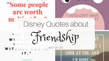 It's easy to find Disney quotes about friendship in everything they do. From books to movies, songs to theme park rides, the inspiration is everywhere.