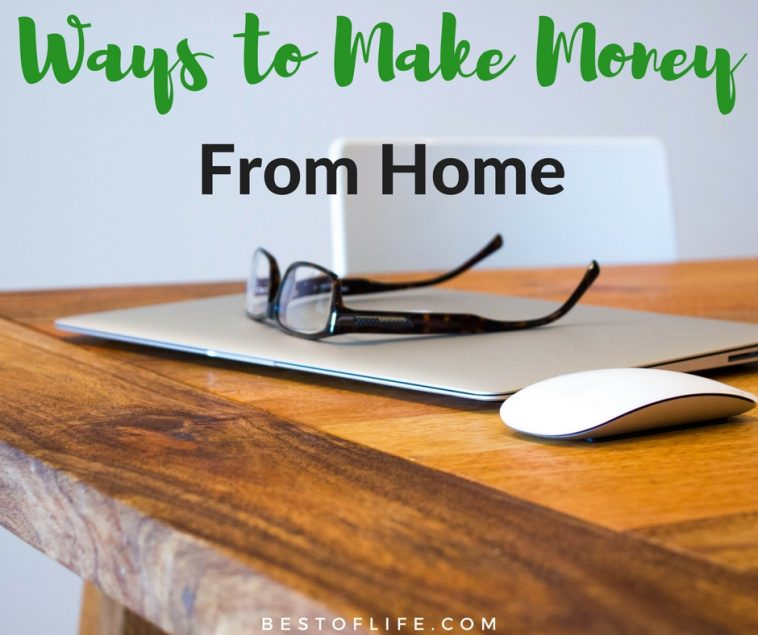 You will need both discipline and an incredible attention span for when you do find the best ways to make money from home.