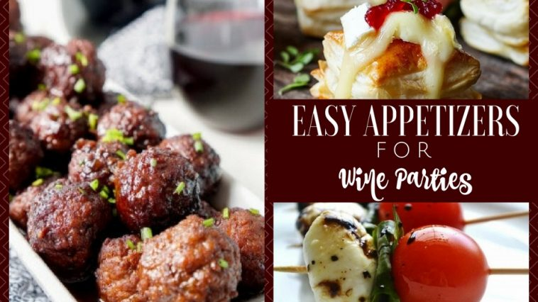 Use your knowledge of wine pairings to come up with some of the best easy appetizers for wine during your next wine party.