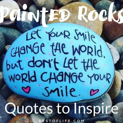Painted Rocks: Quotes and Rock Ideas to Inspire