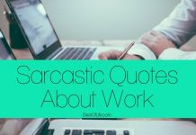 Work can sometimes come with a bit of stress and maybe even some annoying colleagues. Don't get mad - reduce the stress with these sarcastic quotes about work instead! Funny Sarcastic Quotes | Sarcastic Quotes | Funny Quotes | Best Quotes | Quotes about Work