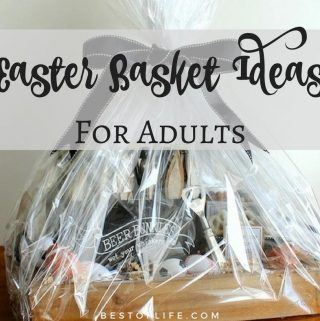 Adults want baskets too, so help the Easter Bunny come up with some impressive Easter basket ideas for adults that they will love. Adult Easter Basket Ideas | Easter Baskets for Adults #easterbasketideas #easter #Holidays #HolidayIdeas