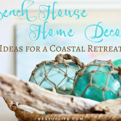 Beach House Home Decor Ideas for a Coastal Retreat