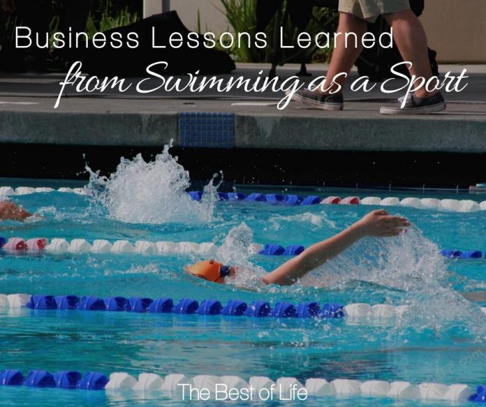 There are many business lessons learned from swimming as a sport. It's not for the faint of heart, but neither is being an entrepreneur.