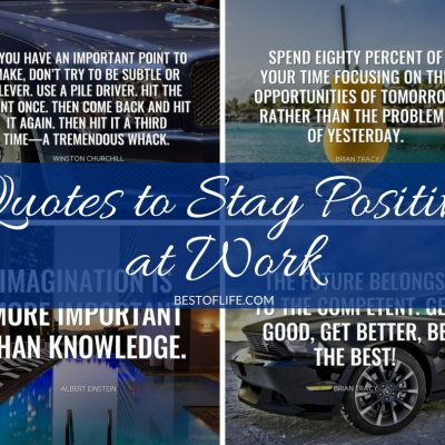 Quotes To Stay Positive At Work