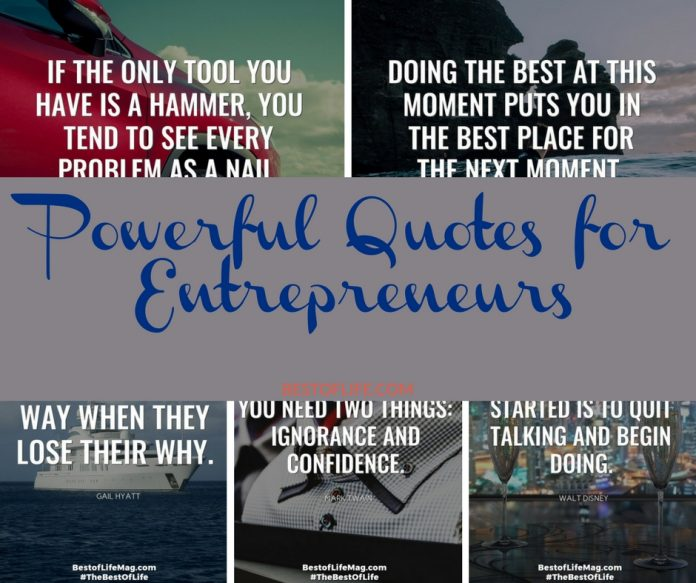 These powerful quotes for entrepreneurs will keep you motivated to work hard and inspired to do your best! Being an entrepreneur can be difficult, we can all use a boost from time to time.