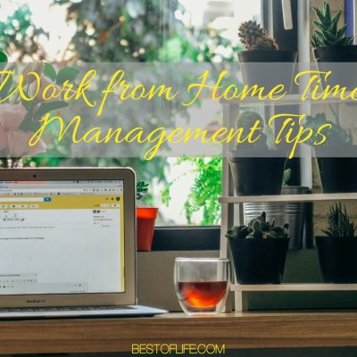 Work from Home Time Management Tips