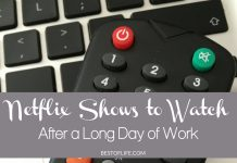 When you have a bad day at work there's nothing better than coming home to relax and unwind. These are the best Netflix shows to watch after a long day at work!
