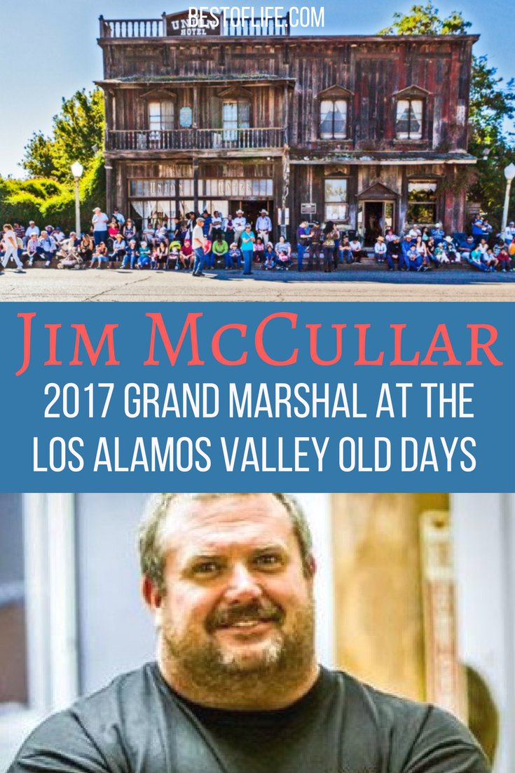 Jim McCullar will be the Grand Marshal of the 71st annual Los Alamos Valley Old Days parade and celebrations as chosen by the LVAMC.
