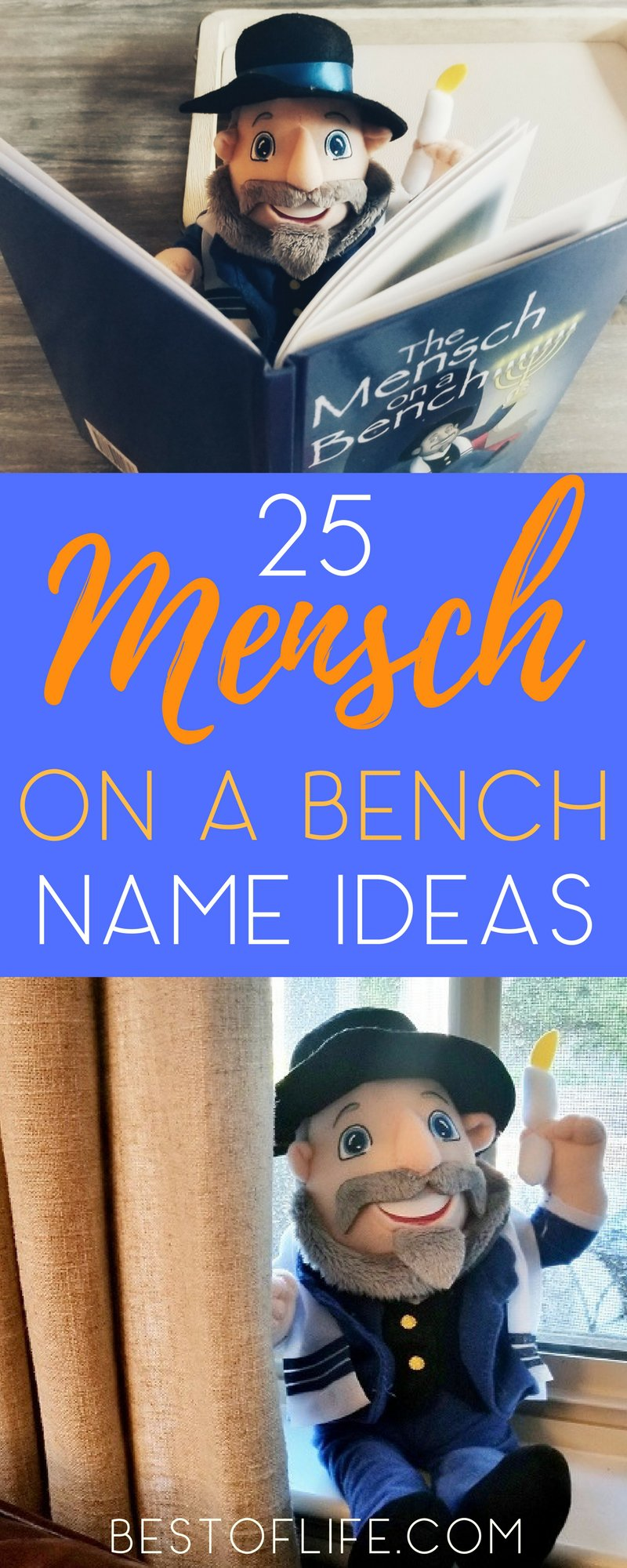 If you're new to the Mensch on a Bench holiday tradition, then you surely are in need of one of these Mensch on a Bench names.  Mensch on a Bench Ideas | Mensch Names | Funny Mensch Names | Introduce Mensch on a Bench