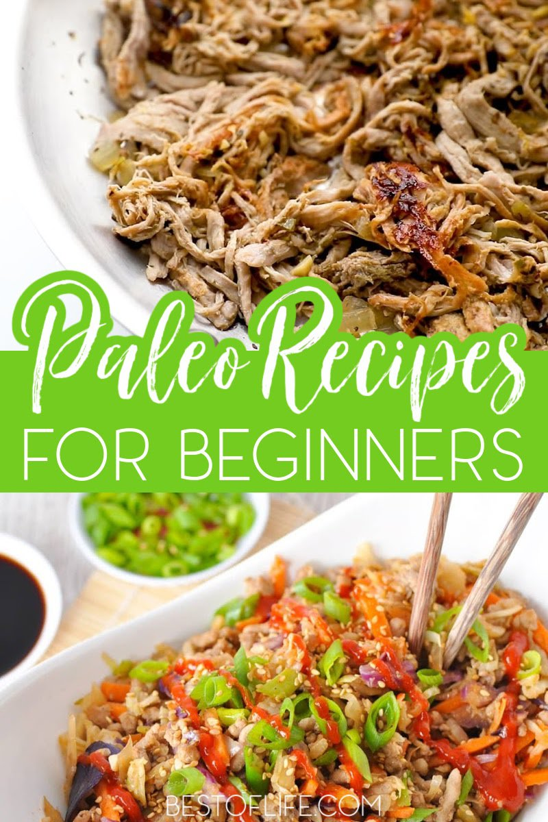 One of the most important tips for starting a paleo diet is to stock up on ingredients and easy paleo recipes so that you never get bored. Easy Paleo Recipes | Best Paleo Recipes | Quick Paleo Recipes | Recipes for Paleo Diet | Healthy Recipes for Weight Loss | Weight Loss Recipes #paleorecipes #healthyeating via @thebestoflife