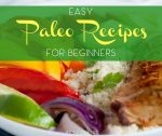One of the most important tips for starting a paleo diet is to stock up on ingredients and easy paleo recipes so that you never get bored. Easy Paleo Recipes   Best Paleo Recipes   Paleo Recipes for Beginners   Quick Paleo Recipes