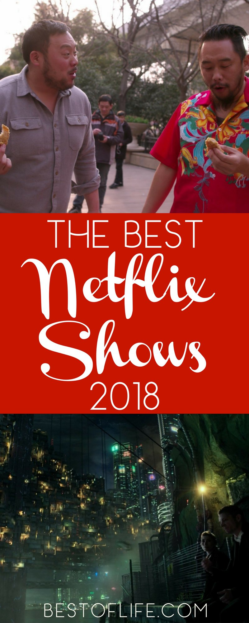 netflix shows 2018 best shows to watch the best of life. Black Bedroom Furniture Sets. Home Design Ideas