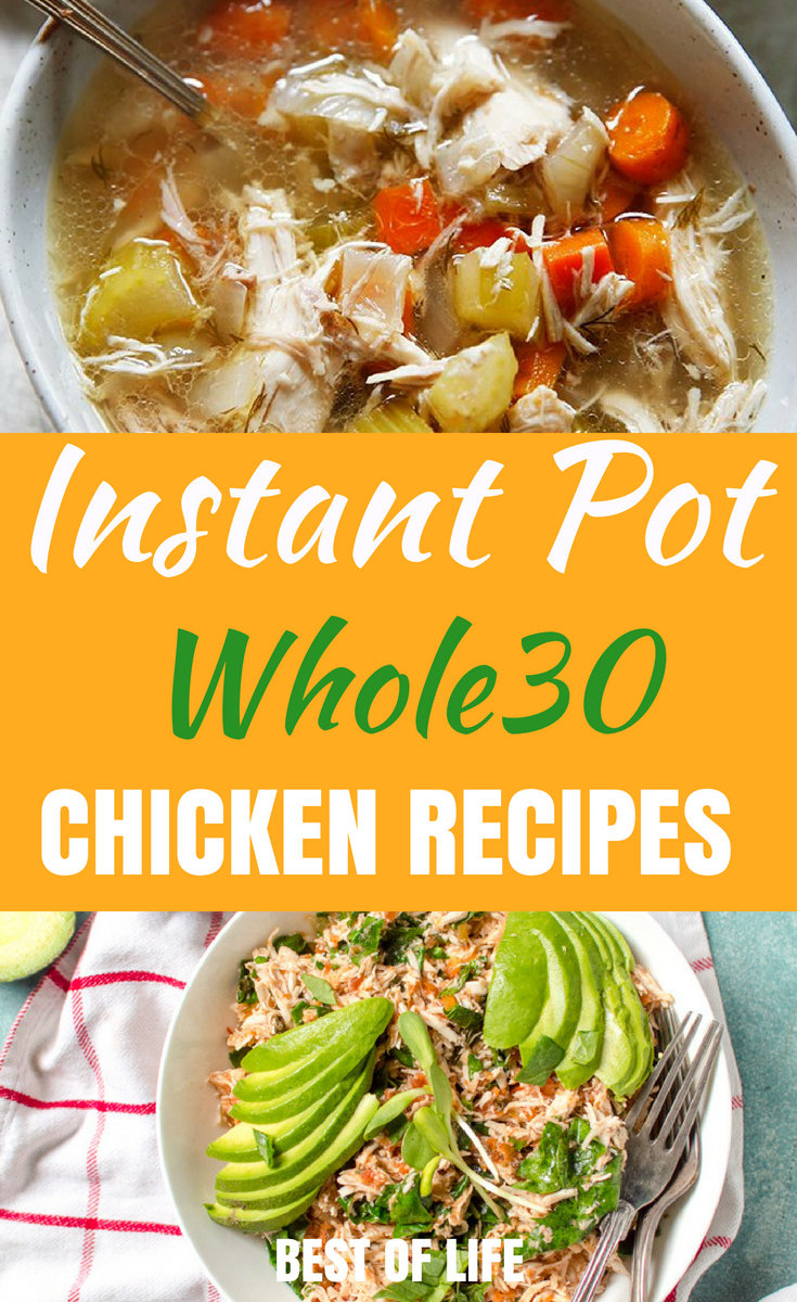 There are some incredibly quick and easy Whole30 Instant Pot chicken recipes that are tailor-made for your Whole30, weight loss success! #whole30 #instantpot #recipes | Best Whole30 Chicken Recipes | Easy Whole30 Instant Pot Recipes | Instant Pot Weight Loss Recipes