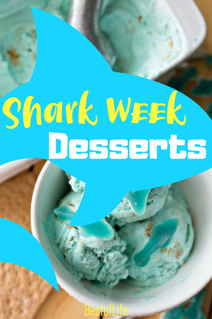 Shark Week Desserts are perfect for every night of Shark Week and will help you host a killer Shark Week party! Best Shark Week Recipes | Desserts for Shark Week | Shark Week Desserts | Shark Themed Desserts #sharkweek #desserts #recipes