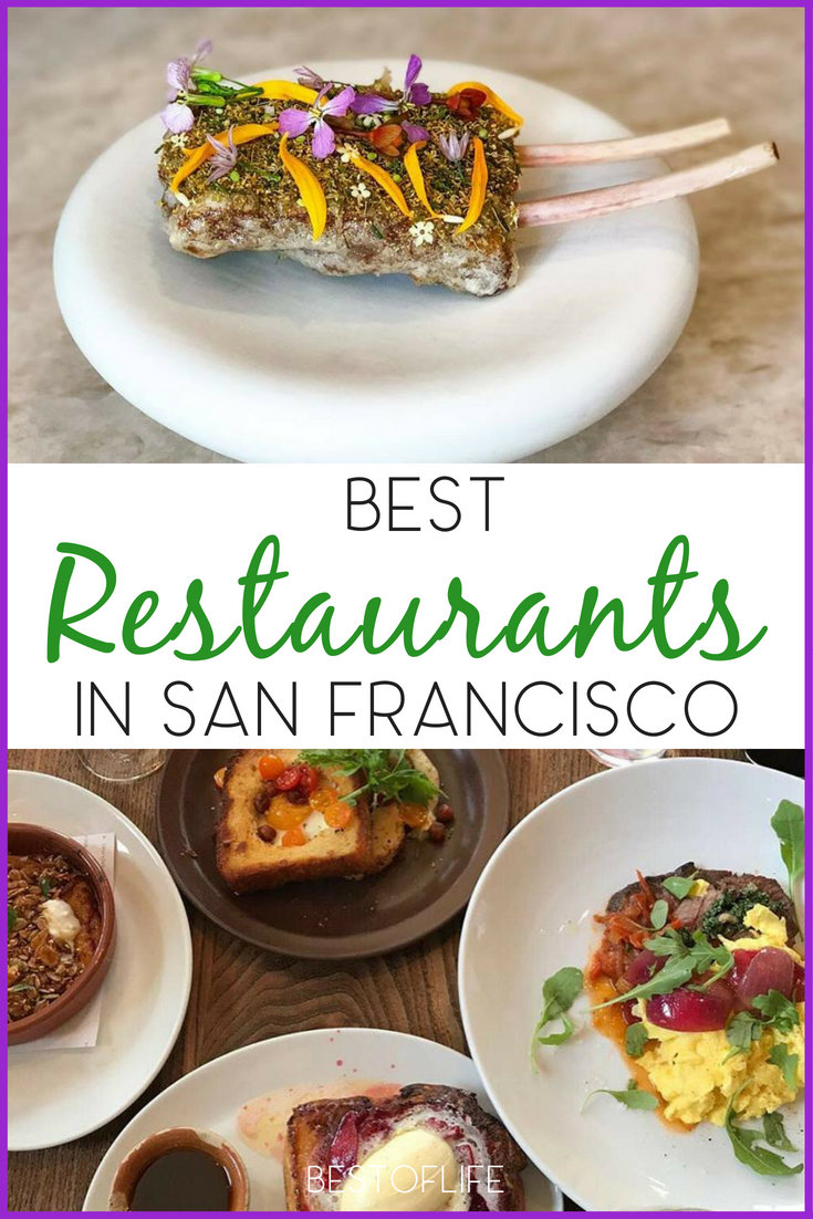 Experience the best restaurants in San Francisco that cover a wide array of cuisines and themes to fit your specific preferences. Things to do in San Francisco | Drinks in San Francisco | Bay Area Travel Tips | Travel Tips for San Francisco | Foodie Tips for San Francisco | Where to Eat in the Bay Area #sanfrancisco #traveltips via @thebestoflife