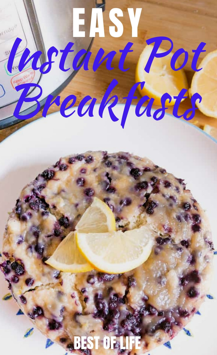 Start every morning with a healthy and filling breakfast by using these tasty, easy Instant Pot breakfast recipes. Instant Pot Recipes | Breakfast Recipes | How to Use an Instant Pot #instantpot #breakfastrecipes