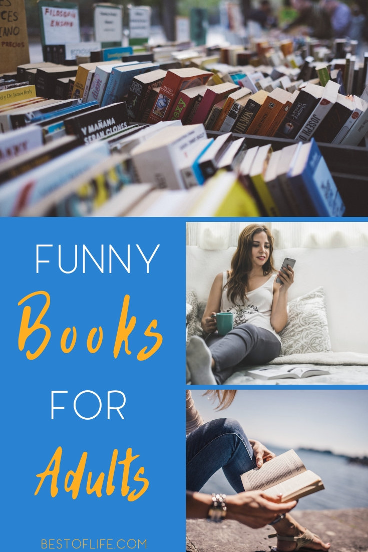 When you find funny books for adults, ones that actually make you laugh, you have to share them with friends and family and spread some joy. Books for Adults | Books Adults Should Read | Must-Read Books | Hilarious Books | Best Books | What to Read | Adult Reading List | Adult Reading Ideas #books