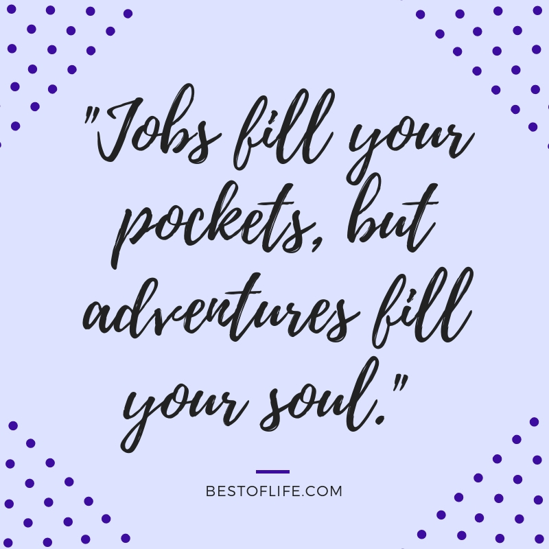 Let travel quotes help you sum up the amazingness that is world travel and keep wandering around the globe as you seek new adventures. Quotes About Travel | Travel Quotes | Motivational Quotes | Inspirational Quotes | Travel Ideas | Wanderlust Quotes