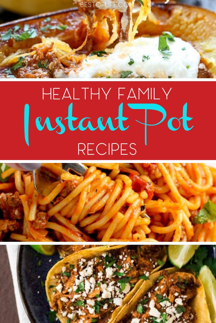 Enjoy these delicious and healthy instant pot family recipes and save time in the kitchen so you can enjoy time with your loved ones during meals. Healthy Instant Pot Ideas | Instant Pot Recipes for Families | Healthy Recipes | IP Recipes | Easy Instant Pot Recipes #healthy