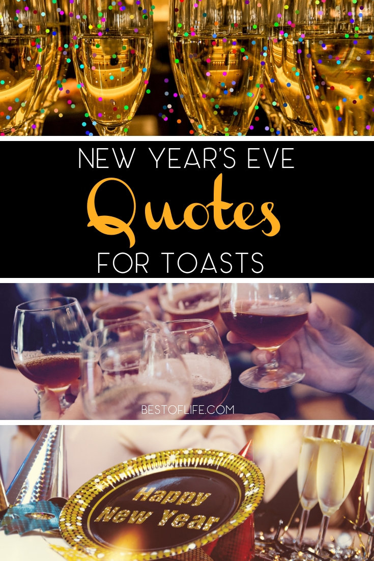 Welcome in the New Year with some New Year's Eve toast quotes to make your countdown to the new year even more meaningful for those around you. New Year's Eve Quotes | Toasts for New Year's Eve | Inspirational Quotes | Party Planning #quotes #newyearseve