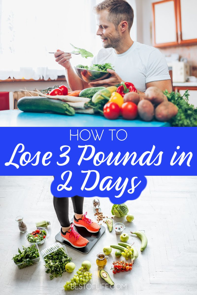 Whether for an event, party, or simply a personal weight loss challenge, these tips will help you find ways to lose 3 pounds in 2 days. Weight Loss Diet Plans | How to Lose Weight | Fast Weight Loss Tips | Quick Weight Loss Ideas | Healthy Weight Loss Ideas #weightloss via @thebestoflife