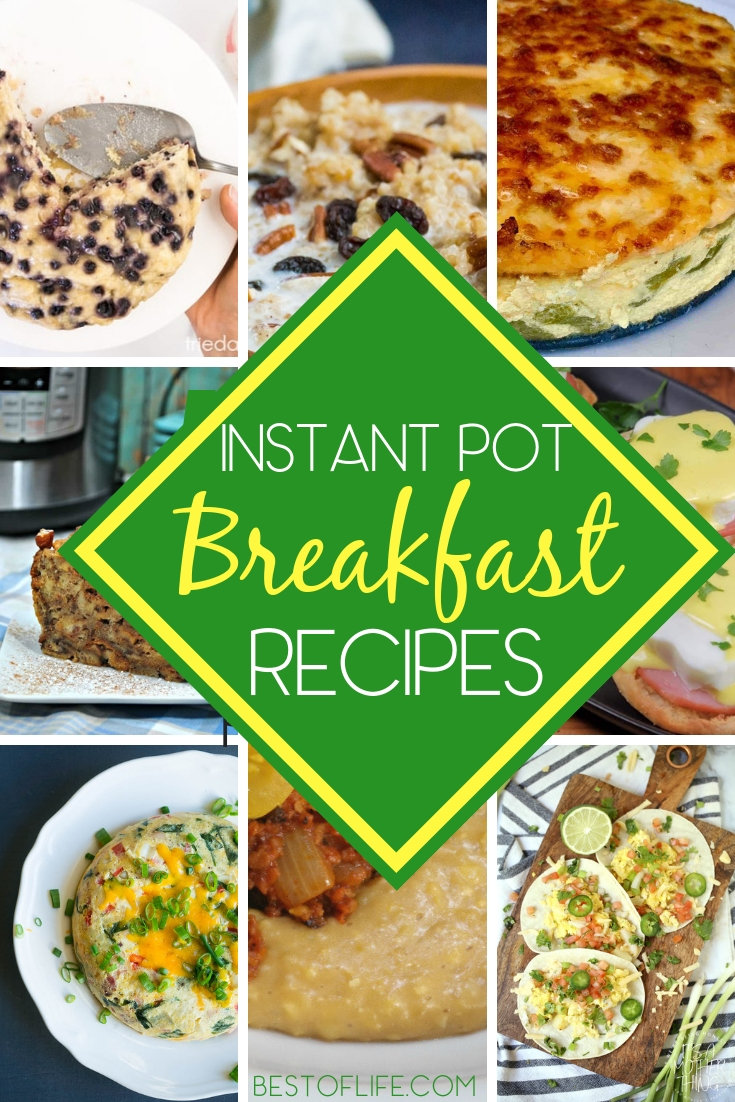 Preparing meals at home saves money, and now you can save time, too, with these fast and easy instant pot breakfast recipes. Instant Pot Recipes | Breakfast Recipes | IP Breakfast Recipes | Easy Breakfast Recipes | Easy Instant Pot Recipes #instantpot #breakfast via @thebestoflife
