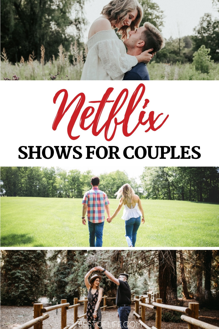 When you know what the best Netflix shows to binge watch as a couple are you have the makings for the perfect date night. Netflix Shows for Date Night | Date Night Ideas | What to Watch as a Couple | Streaming Shows for Couples #netflix #romance via @thebestoflife