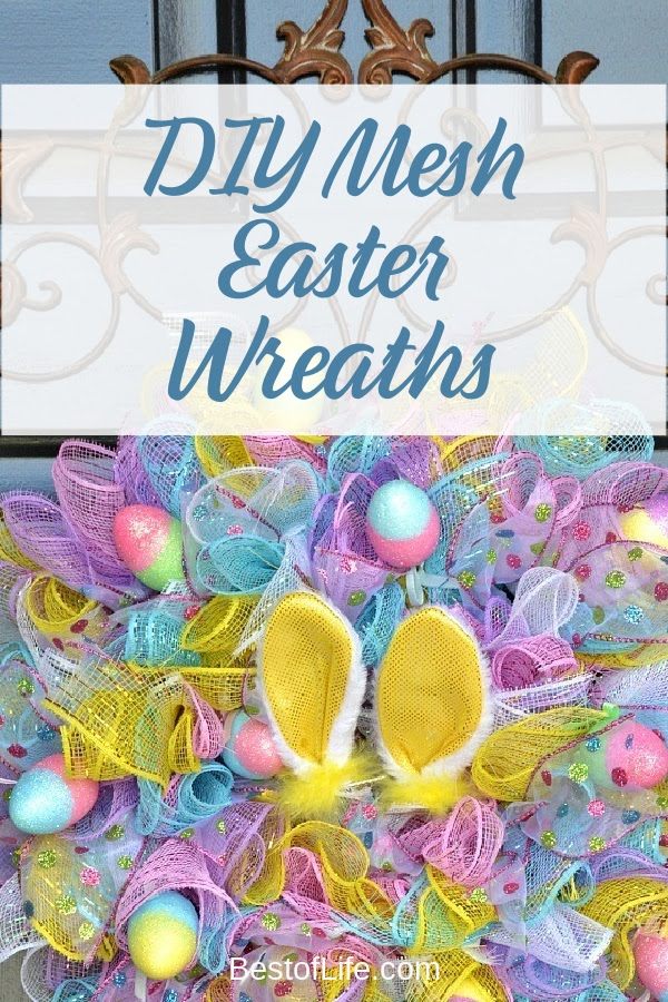 You can DIY your way through the spring holiday with some mesh Easter wreaths and centerpieces that will add color to your home. Homemade Easter Wreaths | Easter Decorations | Easter Crafts | DIY Holiday Ideas | Spring Decorations | DIY Spring Wreaths | DIY Mesh Crafts | Mesh Wreath Tutorials | DIY Craft Ideas #easter #DIY via @thebestoflife
