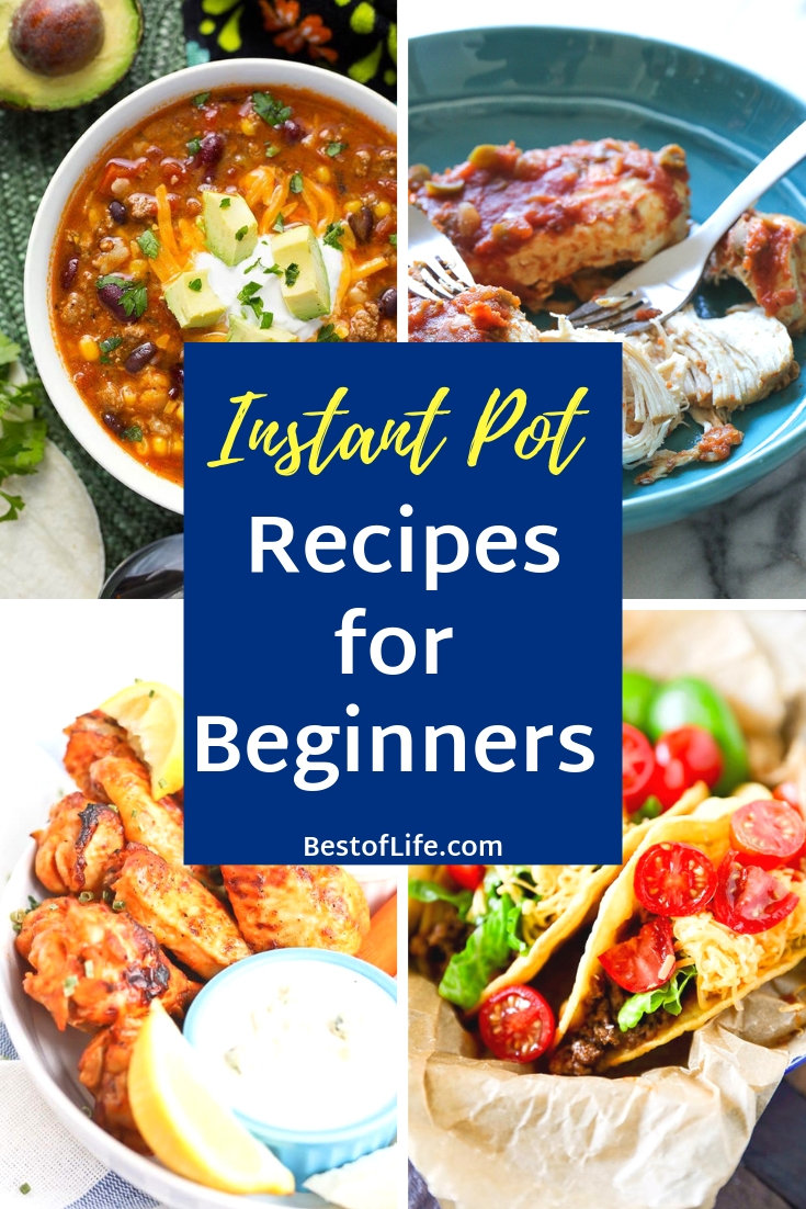 Instant Pot recipes for beginners come in many different forms and the best part is you can't get them wrong. Instant Pot Ideas | Pressure Cooker Ideas | Recipes for Beginners | Pressure Cooker Recipes for Beginners | How to Use a Pressure Cooker | How to Use an Instant Pot #instantpot #recipes